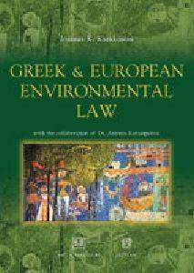 GREEK AND EUROPEAN ENVIRONMENTAL LAW