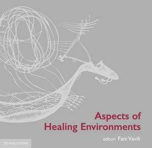 ASPECTS OF HEALING ENVIRONMENTS