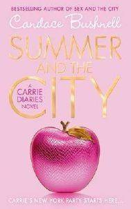 THE CARRIE DIARIES 2 SUMMER AND THE CITY