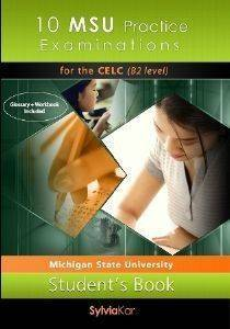 10 MSU PRACTICE EXAMINATIONS FOR THE B2 LEVEL STUDENTS BOOK