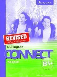 REVISED BURLINGTON CONNECT B1+ WORKBOOK βιβλία εκμαθηση ξενων γλωσσων αγγλικα