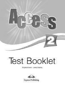 ACCESS 2 TEST BOOKLET