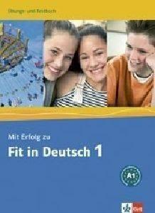 MIT ERFOLG ZU FIT IN DEUTSCH A1 UBUNGS UND TESTBUCH βιβλία εκμαθηση ξενων γλωσσων γερμανικα