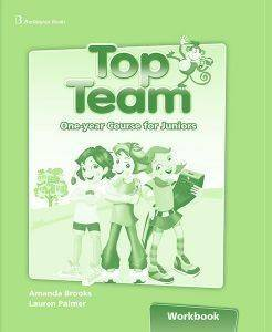 TOP TEAM ONE YEAR COURSE FOR JUNIORS WORKBOOK