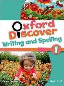OXFORD DISCOVER 1 WRITING - SPELLING BOOK βιβλία εκμαθηση ξενων γλωσσων αγγλικα