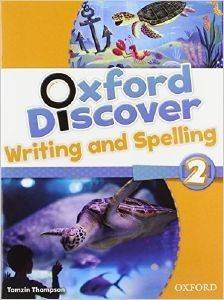 OXFORD DISCOVER 2 WRITING - SPELLING BOOK βιβλία εκμαθηση ξενων γλωσσων αγγλικα