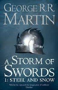 A STORM OF SWORDS 1 STEEL AND SNOW