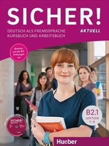 SICHER! B2.1 KURSBUCH - ARBEITSBUCH (+ CD) ΒΙΒΛΙΟ ΜΑΘΗΤΗ ΚΑΙ ΑΣΚΗΣΕΩΝ βιβλία εκμαθηση ξενων γλωσσων γερμανικα