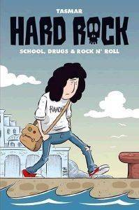 HARD ROCK SCHOOL DRUGS AND ROCK N ROLLS βιβλία κομικ graphic novels
