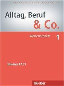 ALLTAG BERUF - CO 1 WOERTERHEFT (ΤΕΤΡΑΔΙΟ ΛΕΞΙΛΟΓΙΟΥ) βιβλία εκμαθηση ξενων γλωσσων γερμανικα