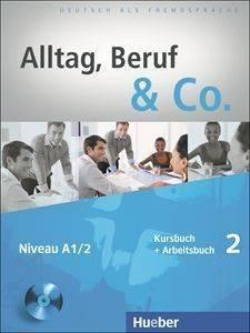 ALLTAG BERUF - CO 2 KURSBUCH - ARBEITSBUCH (+ CD) βιβλία εκμαθηση ξενων γλωσσων γερμανικα