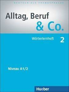 ALLTAG BERUF - CO 2 WOERTERHEFT (ΤΕΤΡΑΔΙΟ ΛΕΞΙΛΟΓΙΟΥ) βιβλία εκμαθηση ξενων γλωσσων γερμανικα
