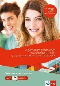 SO GEHTS ZUM GRIECHISCHEN STAATSZERTIFIKAT B1 - B2 UBUNGS- UND TESTBUCH + MP3-CD βιβλία εκμαθηση ξενων γλωσσων γερμανικα