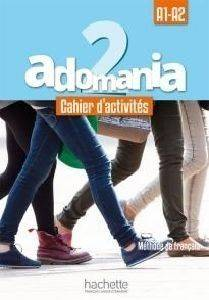 ADOMANIA 2 A1 A2 CAHIER (+ CD AUDIO +PARCOURS DIGITAL)