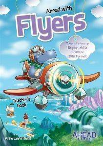 AHEAD WITH FLYERS TΕΑCHΕRS (+ CD) (YOUNG LEARNERS ENGLISH SKILLS PRACTICE)