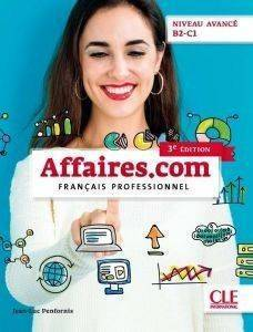 AFFAIRES.COM AVANCE B2 + C1 METHODE 3RD ED