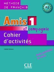 AMIS ET COMPAGNIE 1 A1 CAHIER