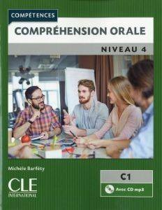 COMPREHENSION ORALE 4 B2 + C1 (+ CD)