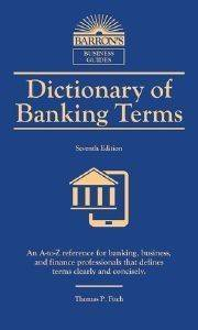 DICTIONARY OF BANKING TERMS 6TH ED
