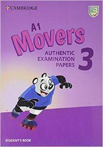 A1 MOVERS 3 AUTHENTIC EXAMINATION PAPERS
