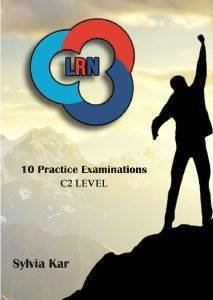 10 PRACTICE EXAMINATIONS FOR THE LRN C2 LEVEL