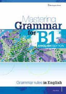 MASTERING GRAMMAR FOR B1 STUDENTS BOOK ENGLISH EDITION