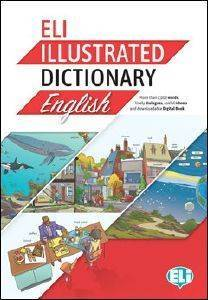 ELI ILLUSTRATED DICTIONARY ENGLISH A2-B2 (Elementary to Upper Intermediate)