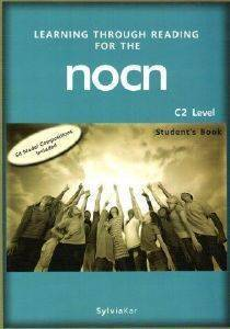 LEARNING THROUGH READING FOR THE NOCN C2 STUDENTS BOOK